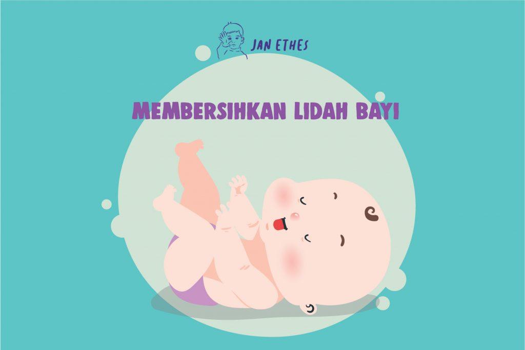 Panduan Membersihkan Lidah Bayi
